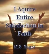 I Aquire Entire Satisfaction in Faith