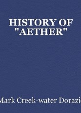 """HISTORY OF """"AETHER"""""""