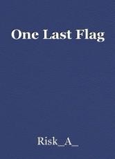 One Last Flag