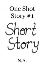 One Shot Story #1