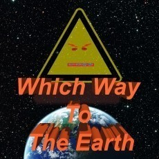 Which Way to The Earth