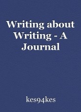 Writing about Writing - A Journal