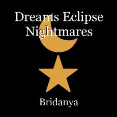 Dreams Eclipse Nightmares