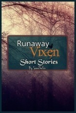 Runaway Vixen: Short Stories