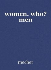 women. who? men
