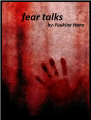 Fear talks