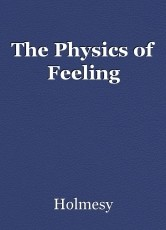 The Physics of Feeling