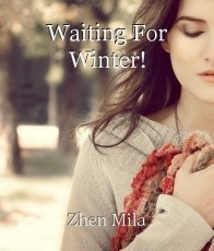 Waiting For Winter!