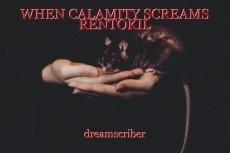 WHEN CALAMITY SCREAMS RENTOKIL