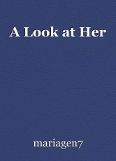 A Look at Her