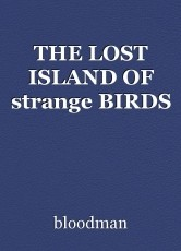 THE LOST ISLAND OF strange BIRDS