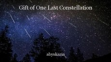 Gift of One Last Constellation