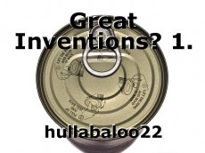 Great Inventions? 1.