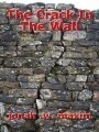 The Crack In The Wall