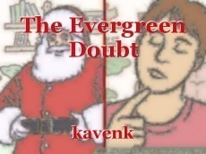 The Evergreen Doubt