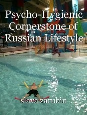 Psycho-Hygienic Cornerstone of Russian Lifestyle