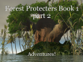 Forest Protecters Book 1 part 2