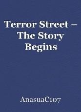 Terror Street – The Story Begins