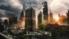 the diseased