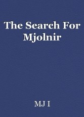 The Search For Mjolnir