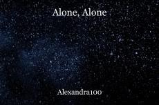 Alone, Alone