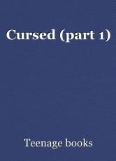 Cursed (part 1)