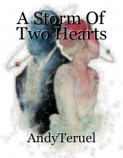 A Storm Of Two Hearts