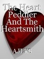 The Heart Peddler And The Heartsmith