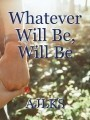 Whatever Will Be, Will Be