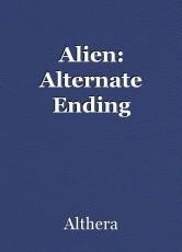 Alien: Alternate Ending