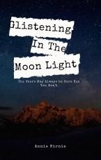 Glistening In The Moonlight
