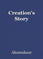 Creation's Story