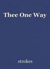 Thee One Way