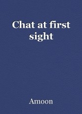 Chat at first sight