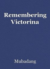 Remembering Victorina