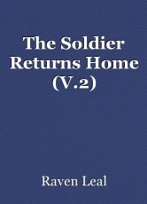 The Soldier Returns Home (V.2)