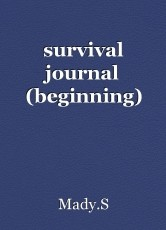 survival journal (beginning)