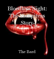Bloodless Night: The Vampiress Story