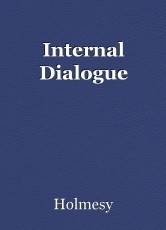 Internal Dialogue