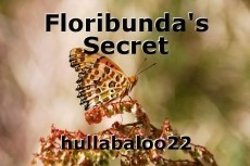 Floribunda's Secret