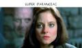 Super Paranoiac