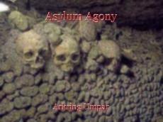 Asylum Agony