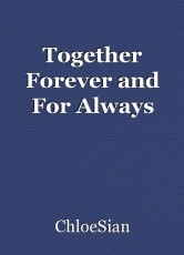 Together Forever and For Always