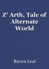 Z' Arth, Tale of Alternate World