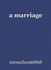a marriage