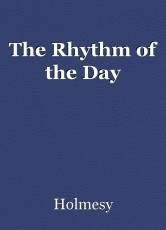 The Rhythm of the Day