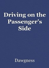 Driving on the Passenger's Side