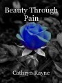 Beauty Through Pain