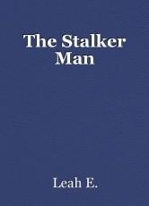 The Stalker Man