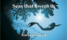 Seas that Swept in